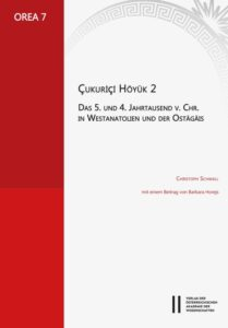 Çukuriçi Höyük 2. Das 5. und 4. Jahrtausend v. Chr. in Westanatolien und der Ostägäis