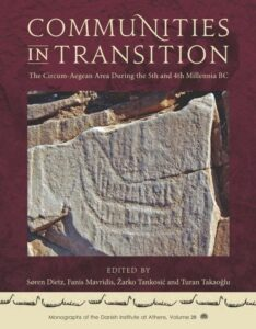 Communities in Transition. The Circum-Aegean Area During the 5th and 4th Millennia BC