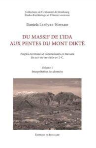 Du massif de l'Ida aux pentes du mont Diktè. Peuples, territoires et communautés en Messara du XIIIe au VIIe siècle avant J.-C.