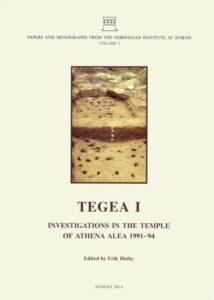 Tegea I. Investigations in the Temple of Athena Alea 1991-94