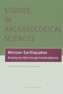 Minoan Earthquakes. Breaking the Myth through Interdisciplinarity