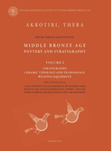 Akrotiri, Thera. Middle Bronze Age:  Pottery and Stratigraphy (2 vols)