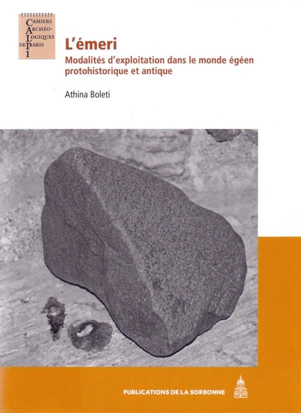 L'émeri. Modalités d'exploitation dans le monde égéen protohistorique et antique