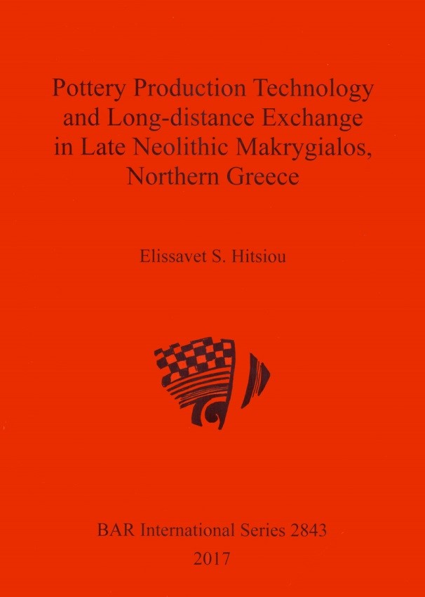 Pottery Production Technology and Long-distance Exchange in Late Neolithic Makrygialos, Northern Greece