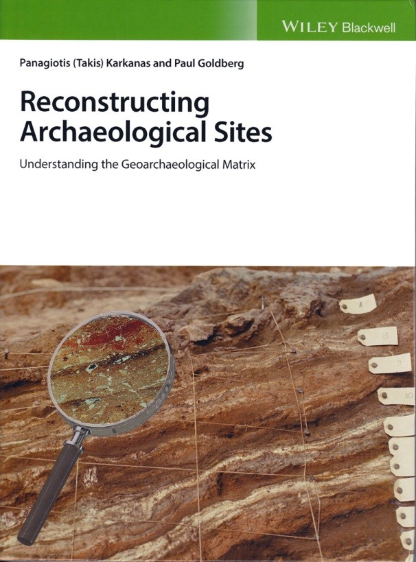 Reconstructing Archaeological Sites: Understanding the Geoarchaeological Matrix