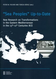 """Sea-Peoples"" Up-to-Date. New Research on Transformations in the Eastern Mediterranean in the 13th – 11th Centuries BCE."