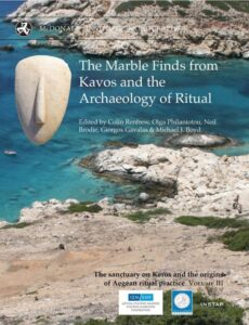 The Marble Finds from Kavos and the Archaeology of Ritual