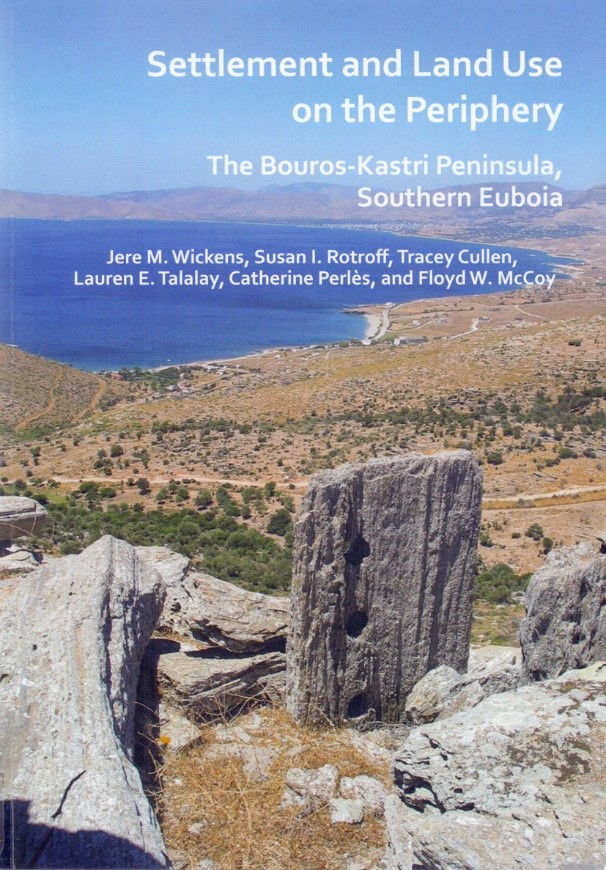 Settlement and Land Use on the Periphery. The Bouros-Kastri Peninsula, Southern Euboia